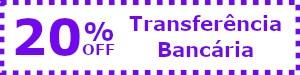 Desconto 20% Transferência Bancária